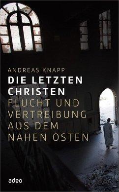 Die letzten Christen - Knapp, Andreas