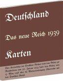 DEUTSCHLAND - Das neue Reich 1939, Karten