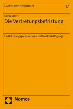 Die Vertretungsbefristung - Eckert, Niklas