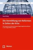 Die Vermittlung von Reformen in Zeiten der Krise