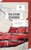 Tod Steine Scherben / Albach und Müller Bd.5
