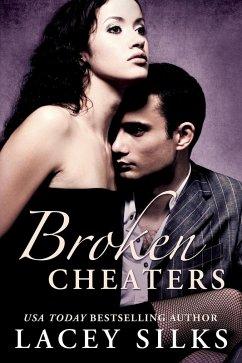 Broken Cheaters (eBook, ePUB) - Silks, Lacey