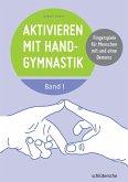 Aktivieren mit Handgymnastik (eBook, PDF)