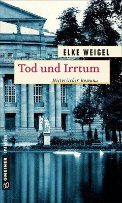 Tod und Irrtum (eBook, PDF) - Weigel, Elke
