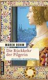 Die Rückkehr der Pilgerin (eBook, PDF)