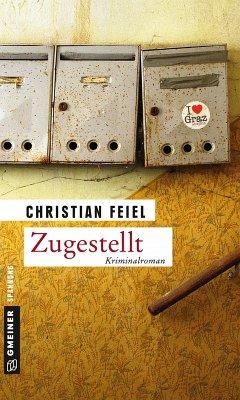 Zugestellt (eBook, ePUB) - Feiel, Christian