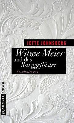 Witwe Meier und das Sarggeflüster (eBook, ePUB) - Johnsberg, Jette