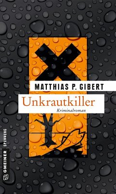 Unkrautkiller (eBook, ePUB)