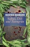 Salbei, Dill und Totengrün (eBook, ePUB)