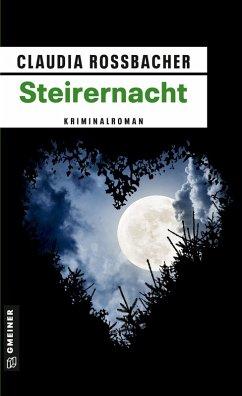 Steirernacht (eBook, ePUB) - Rossbacher, Claudia