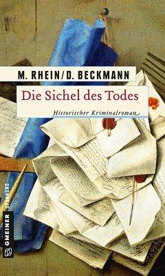 Die Sichel des Todes (eBook, ePUB) - Rhein, Maria; Beckmann, Dieter
