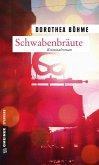 Schwabenbräute (eBook, ePUB)