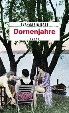 Dornenjahre (eBook, ePUB) - Bast, Eva-Maria