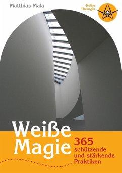 Weiße Magie (eBook, ePUB)