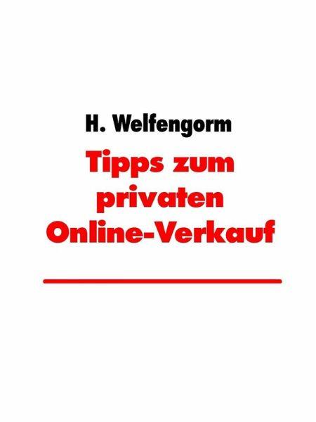 tipps zum privaten online verkauf ebook epub von helga welfengorm portofrei bei b. Black Bedroom Furniture Sets. Home Design Ideas