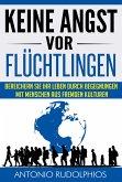 Keine Angst vor Flüchtlingen (eBook, ePUB)