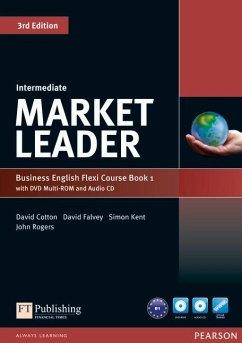 Market Leader Intermediate Flexi Course Book 1 Pack - Cotton, David; Falvey, David; Kent, Simon; Rogers, John