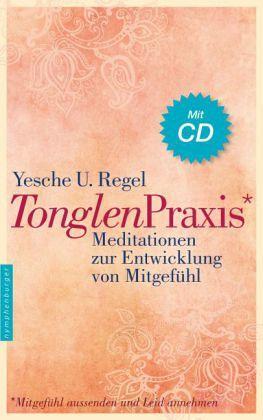 Tonglen-Praxis - Regel, Yesche U.