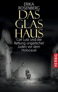 Das Glashaus - Rosenberg, Erika
