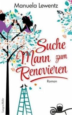 Suche Mann zum Renovieren von Manuela Lewentz portofrei