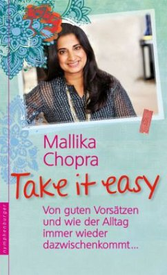 Take it easy - Chopra, Mallika