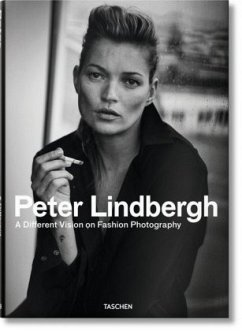 Peter Lindbergh. A Different Vision on Fashion Photography - Loriot, Thierry-Maxime