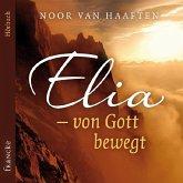 Elia - von Gott bewegt, 3 Audio-CDs