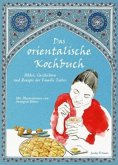 Das orientalische Kochbuch