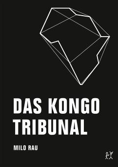 Das Kongo Tribunal - Rau, Milo