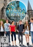 In your Dreams - Sommer ohne Eltern: Staffel 2 DVD-Box