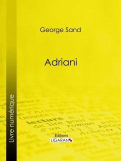 Adriani (eBook, ePUB) - Sand, George