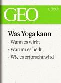 Was Yoga kann (GEO eBook Single) (eBook, ePUB)