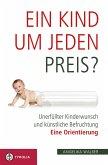 Ein Kind um jeden Preis? (eBook, ePUB)