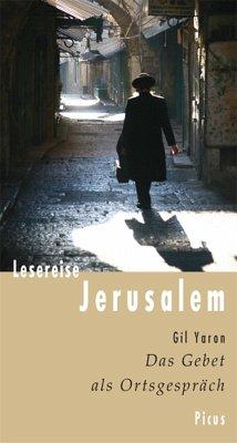 Lesereise Jerusalem (eBook, ePUB) - Yaron, Gil
