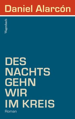 Des Nachts gehn wir im Kreis (eBook, ePUB) - Alarcón, Daniel