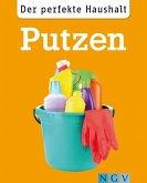 Der perfekte Haushalt: Putzen (eBook, ePUB)