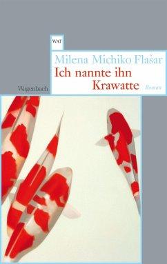 Ich nannte ihn Krawatte (eBook, ePUB) - Flasar, Milena Michiko