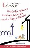 Krach der Kulturen um einen Fahrstuhl an der Piazza Vittorio (eBook, ePUB)