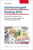 Schmerzensgeld Katalog 2016 (eBook, PDF)
