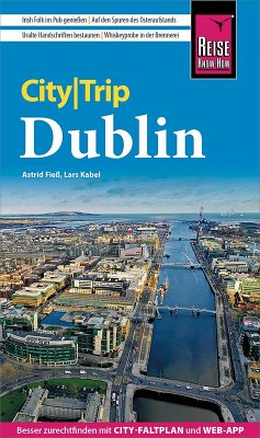 Reise Know-How CityTrip Dublin (eBook, PDF) - Fieß, Astrid; Semsek, Hans-Günter; Kabel, Lars
