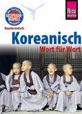 Reise Know-How Sprachführer Koreanisch - Wort für Wort: Kauderwelsch-Band 44 (eBook, PDF)