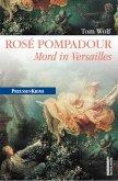 Rosé Pompadour / Preußen Krimi Bd.12 (eBook, ePUB)