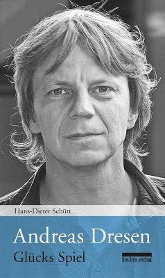 Andreas Dresen (eBook, ePUB) - Schütt, Hans-Dieter