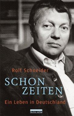 Schonzeiten (eBook, ePUB) - Schneider, Rolf