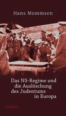 Das NS-Regime und die Auslöschung des Judentums in Europa (eBook, ePUB) - Mommsen, Hans