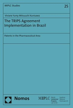 The TRIPS Agreement Implementation in Brazil (eBook, PDF) - Mitsuuchi Kunisawa, Viviane Yumy