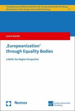 Europeanization through Equality Bodies (eBook, PDF) - Asarite, Laura