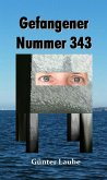 Gefangener Nummer 343 (eBook, ePUB)