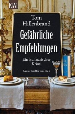 Gefährliche Empfehlungen / Xavier Kieffer Bd.5 (eBook, ePUB) - Hillenbrand, Tom