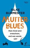 Mutterblues (eBook, ePUB)